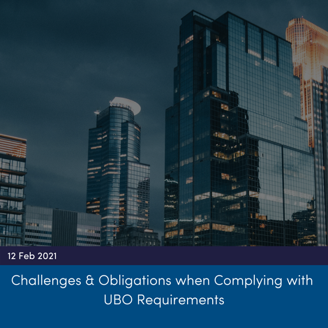 Challenges & Obligations when Complying with UBO Requirements